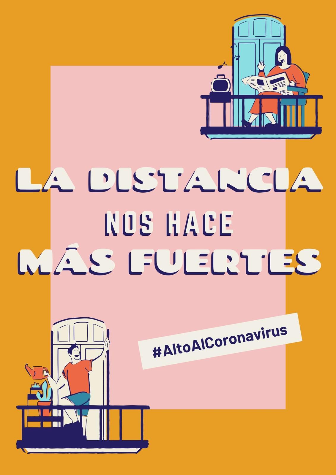 CAlto Al Coronavirus La Distancia Nos Hace Más Fuertes Rosa y Amarillo Póster