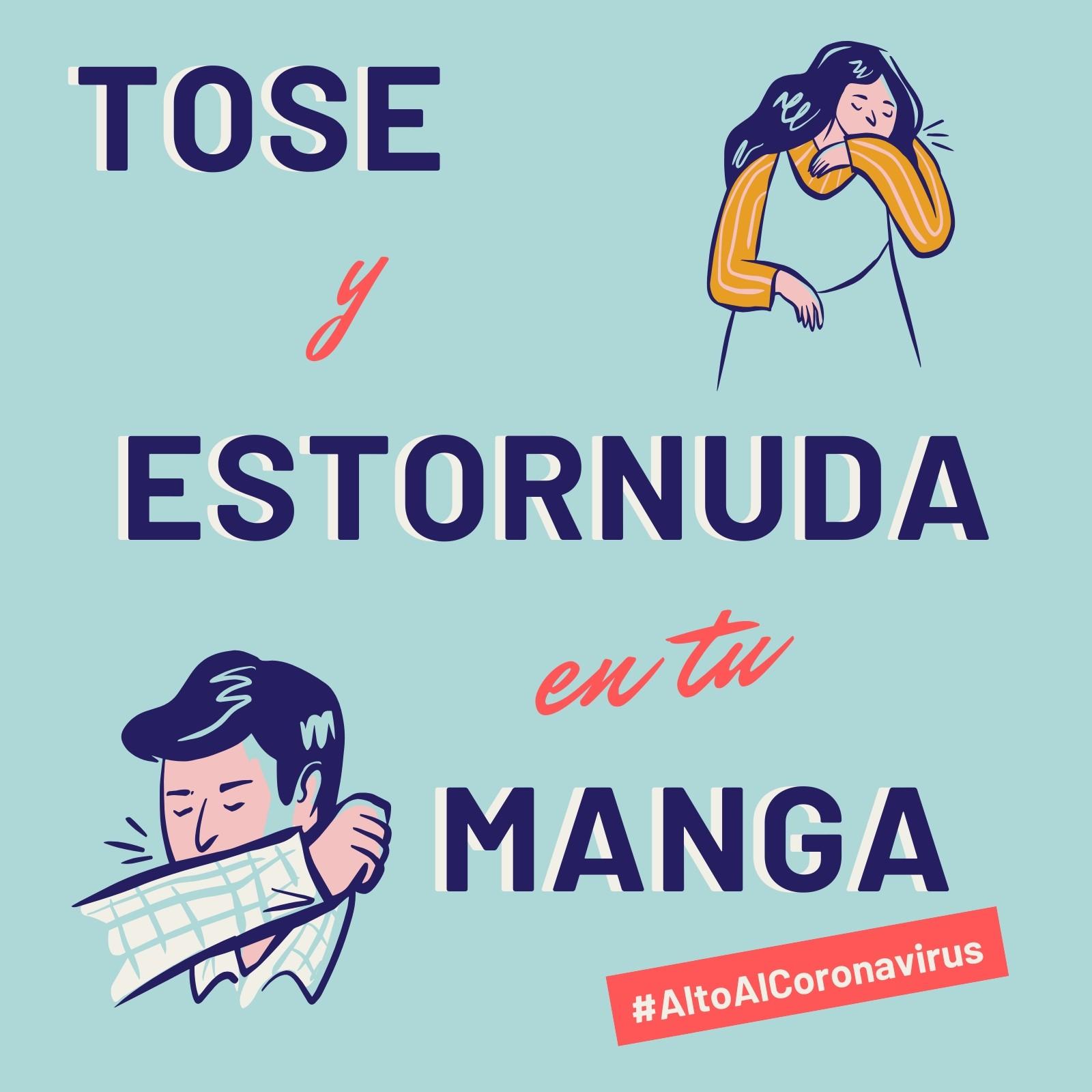 Alto Al Coronavirus Tose y Estornuda en Tu Manga Post para Instagram