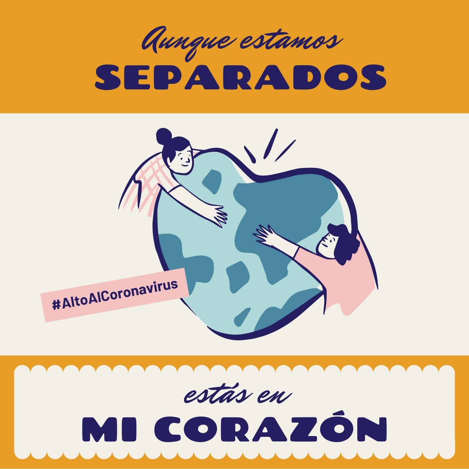 Alto Al Coronavirus Aunque Estamos Separados Estás En Mi Corazón Amarillo Post para Instagram