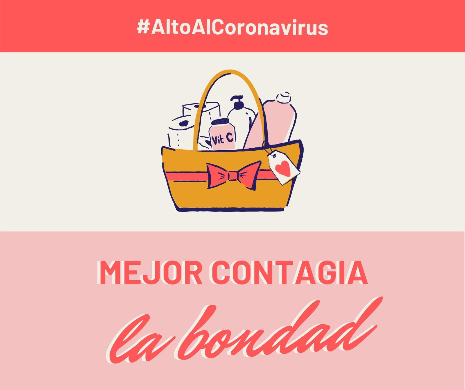Alto Al Coronavirus Mejor Contagia Bondad Rosa y Rojo Post para Facebook