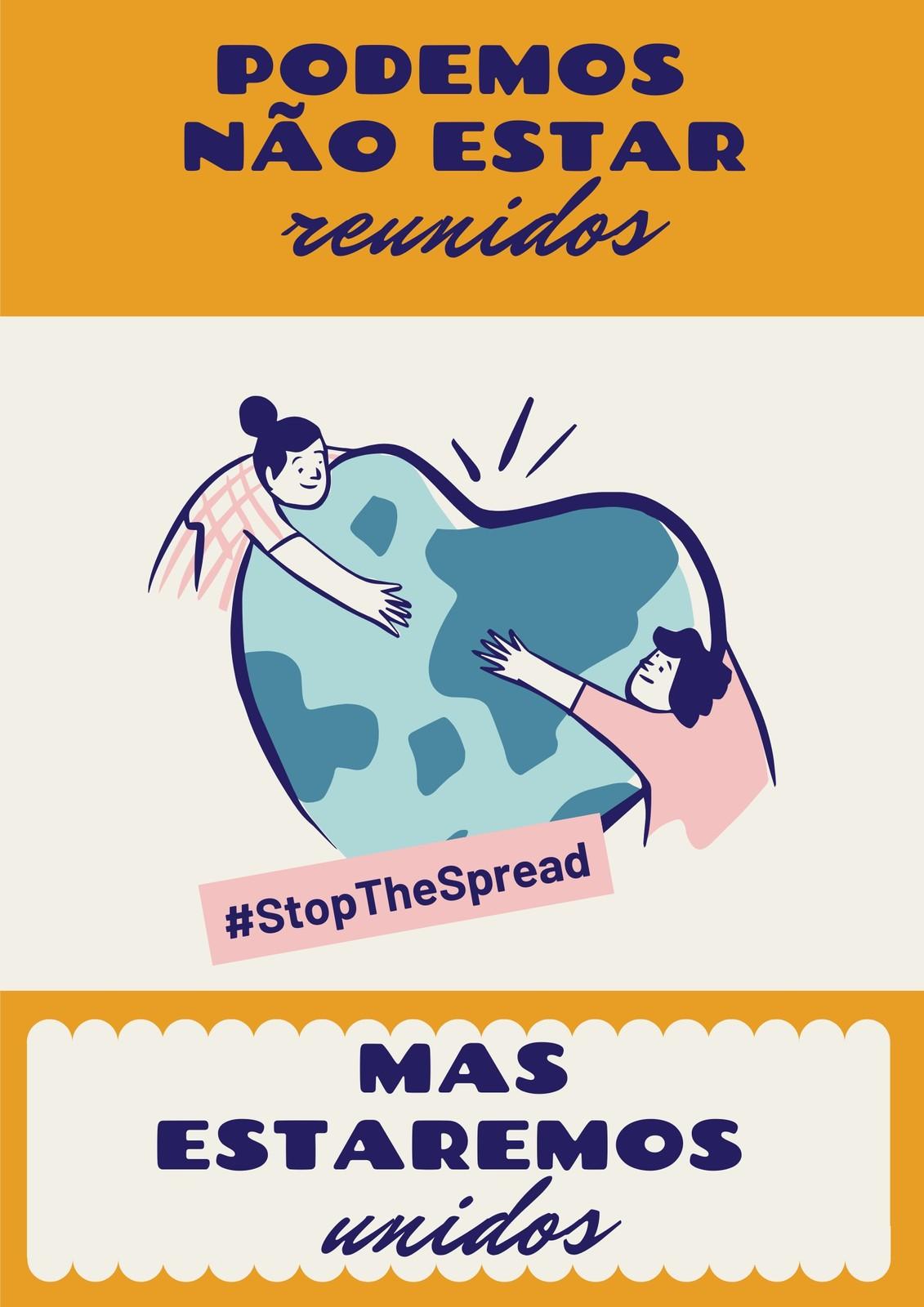 Cartaz Amarelo das Campanhas Stop the Spread e Unir sem Reunir